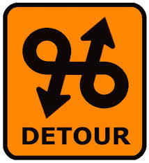 Detours, Roadblocks and Speed Bumps